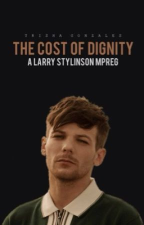 The Cost Of Dignity • larry mpreg  by realtrishawrites
