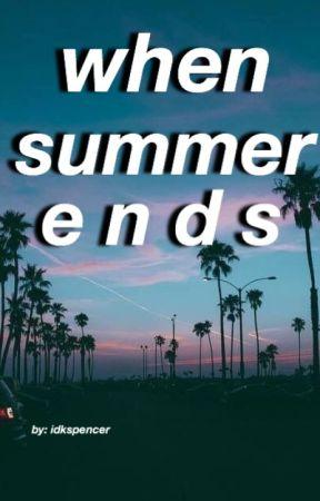 when summer ends by idkspencer