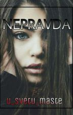 'NEPRAVDA'  by u_svetu_maste
