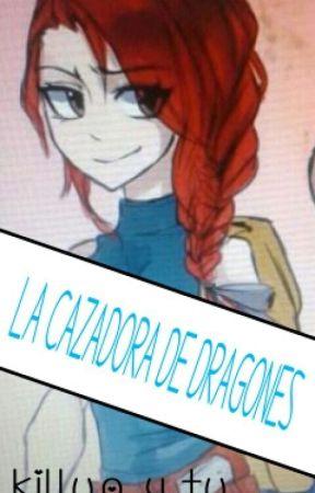 LA CAZADORA DE DRAGONES (KILLUA Y TU) by otakugamer_kawaii