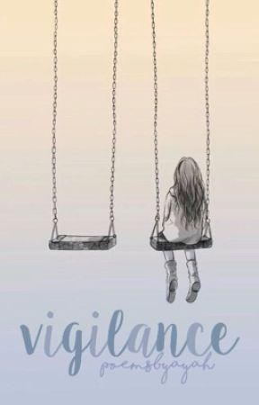 Vigilance  by poemsbyayah