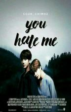 YOU HATE ME? ;; KOOKMIN by Gguk_Chimx2