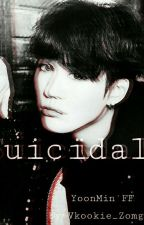Suicidal //YoonMin\\ by YoonMinsTochter
