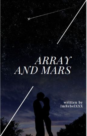 Array And Mars by ImRebelXXX