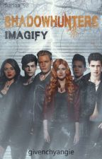 Shadowhunters - IMAGIFY  by chocklitvmatty