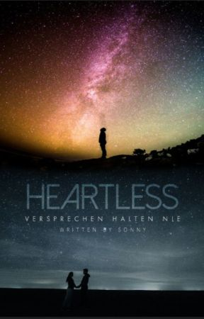 Heartless - Versprechen halten nie   Sonny James by Sonny_James