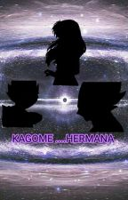 KAGOME.....HERMANA by OdalysGarcia476