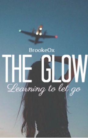 The Glow by BrookeOx