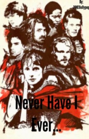 Never Have I Ever (Merlin) - Chapter-1-talked to a druid