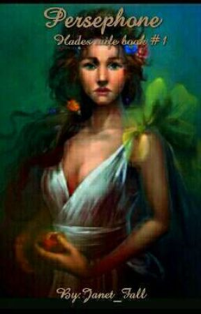Persephone ( Book #1 ) by Janet_Fall