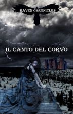 Raven Chronicles - Il canto del corvo by AmuletHeart89