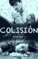 Colisión (Seven Sins I) by LaurenLBlack