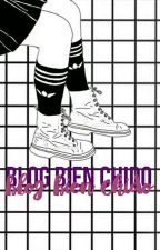 【Blog Bien Chido.】 by -rataculia