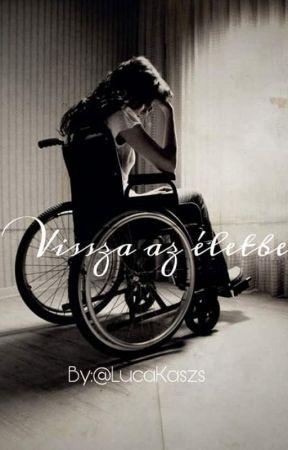 Vissza az életbe. - afi by LucaKaszs