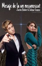 Mesaje de la un necunoscut ( WhatsApp) - Justin Bieber / Selena Gomez  by Stefania1994Bieber