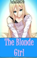 The Blonde Girl by lulu33679