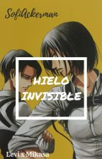 Hielo Invisible - Levi x Mikasa by SofiAckerman