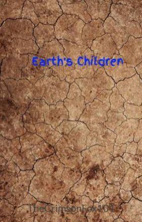 Earth's Children by TheCrimsonFox101