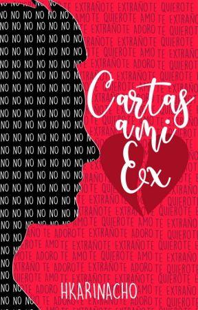 Cartas a mi Ex by HkarinaCho