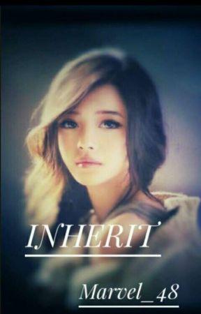 INHERIT  by Marvel_48