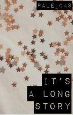 It's A Long Story - Lams by Pale_Cas