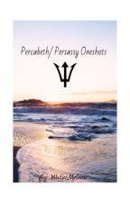 Persassy/ Percabeth one-shots!!! by WaterMelani