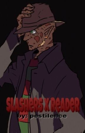 Slashers x Reader  by pestiIence