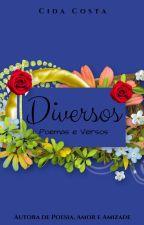 Diversos, Poemas e Versos by CidaCosta1