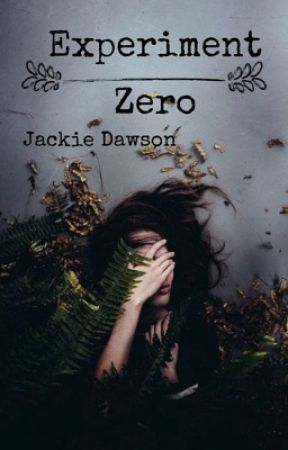 Experiment Zero by _BrokenChronicles_