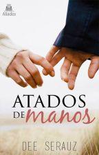 Atados de manos (En edición) by DeeSerauz
