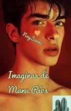 Imaginas de Manu Rios ©® by naysaenz13