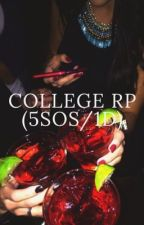 College Rp (5SOS/1D)(Closed) by -atypical-