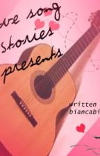 Love Song Stories Presents: The Songs of Taylor Swift by biancabianx