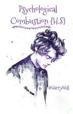 Psychological Combustion {H.S}➸ الاحتراق النفسي by HarryWell