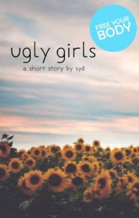 Ugly Girls by sydward-