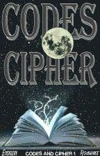 CODES AND CIPHERS. by EinsKlein
