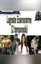 Lograste Enamorarme(2 temporada) by suannet01