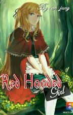 Red Hooded Girl ( Hiatus Dulu ) by An_Jung