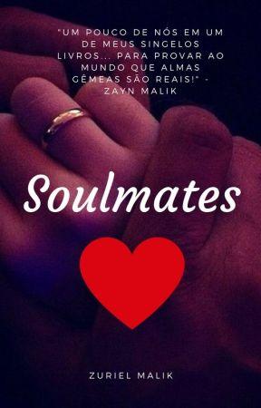 Soulmates - AU!Ziam (EM BREVE) by ziamrosada