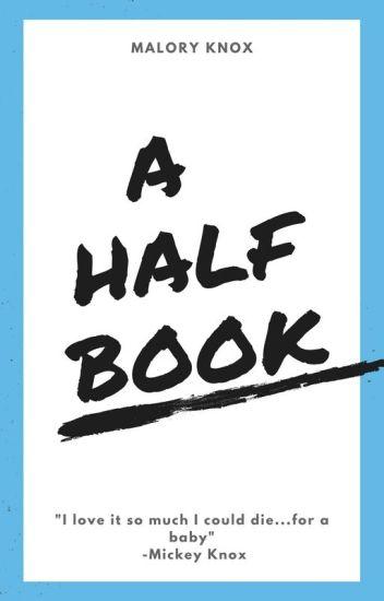 A Half Book