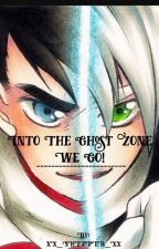 Into the Ghost Zone We Go! by -NothingSpecialHere-