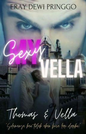 The Sexy Vella [20+] by ErayDewiPringgo