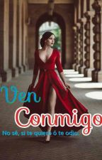 Ven Conmigo by MaPeNormaa