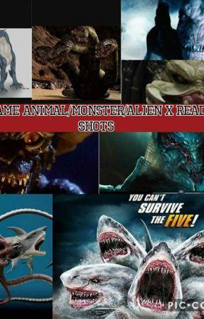 Movie/Game Animal/Monster/Alien x reader One Shots/Lemons
