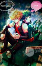 Destructive Love (Katsuki x Izuku) BNHA by KyCassie