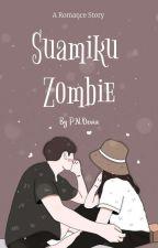 Suamiku Zombie  by putrinurdevianti