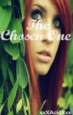 The Chosen One by xxXAcidXxx