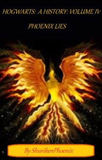 Hogwarts: A History IV: Phoenix Lies