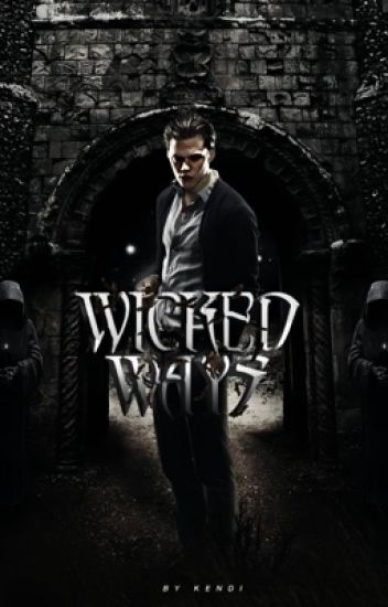 WICKED WAYS | ORIGINAL