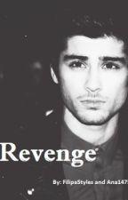 Revenge (Zayn Malik Fanfic) by FilipaStyles